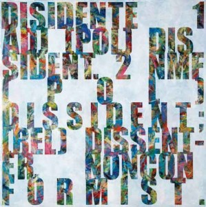 "Dissident (English): Compromise or Fiction of the Painting Series, 2009-2010, acrylic on canvas, 48"" x 48"""